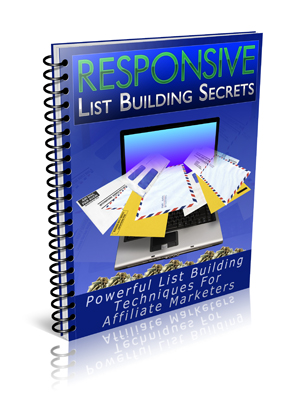 Responsive List Building Secrets
